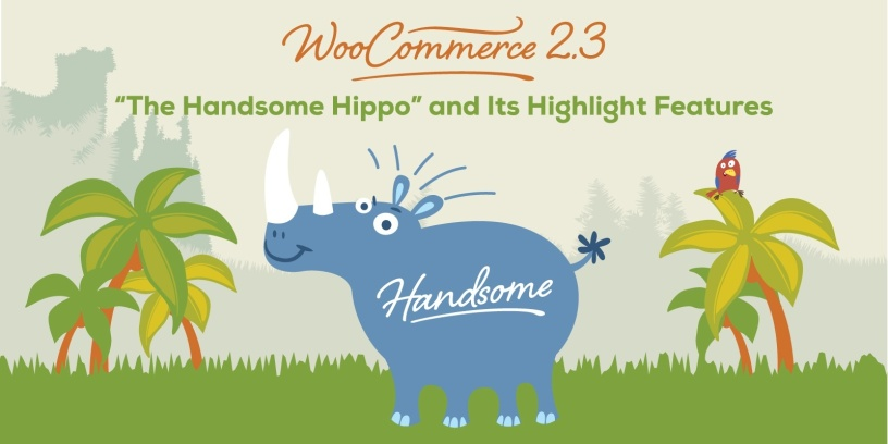 "WooCommerce 2.3 ""The Handsome Hippo"" Has Arrived"