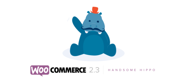"""WooCommerce 2.3 """"The Handsome Hippo"""" Has Arrived"""